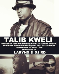 Larynx & DJ RD supporting Talib Kweli on Tour